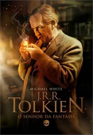 Tolkien - O Senhor da Fantasia