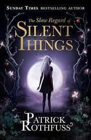 The Slow Regard of Silent Things capa
