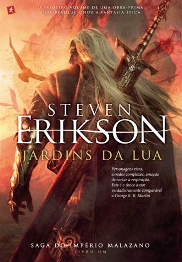 Resultado de imagem para JARDINS DA LUA Steven Erikson